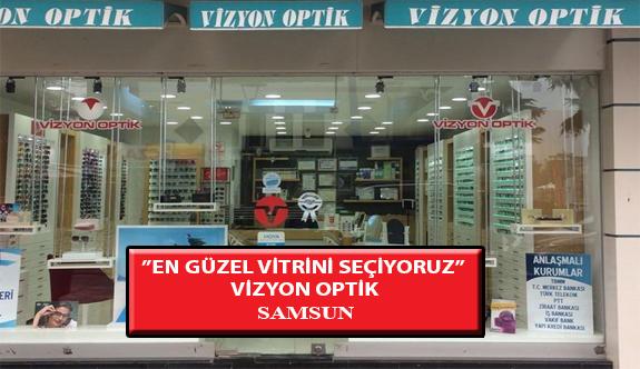 """""""En Güzel Vitrini Seçiyoruz"""" Yarışması: Vizyon Optik- Samsun"""