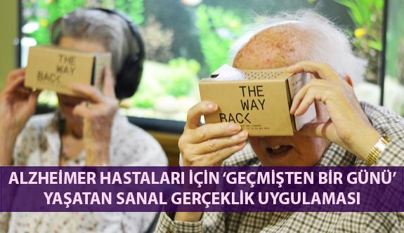 Alzheimer Hastaları İçin 'Geçmişten Bir Günü' Yaşatan Sanal Gerçeklik Uygulaması