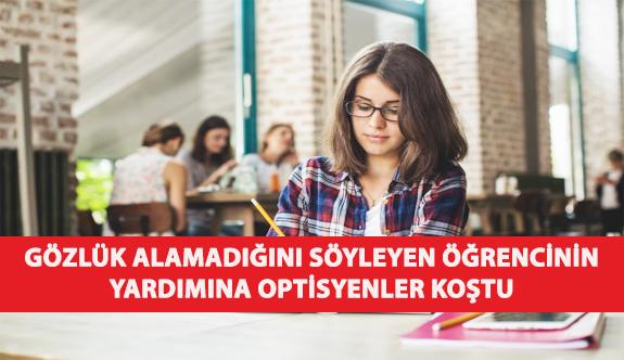 Gözlük Alamadığını Söyleyen Öğrencinin Yardımına Optisyenler Koştu