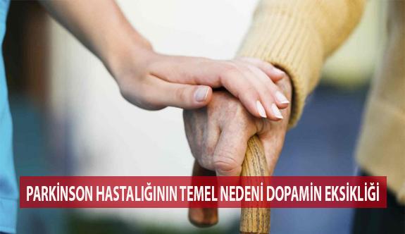 Parkinson'un Temel Nedeni Dopamin Eksikliği!