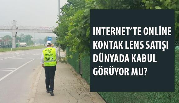 """5. Gün: """"Internet'te Online Kontak Lens Satışı Dünyada Kabul Görüyor mu?"""""""