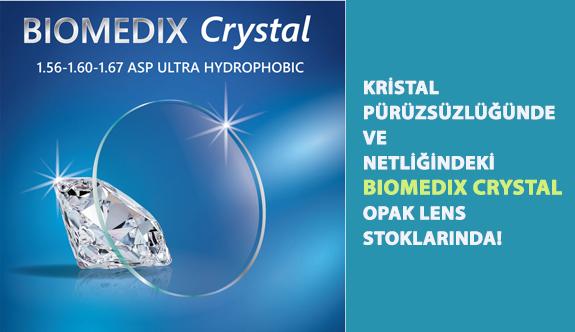 Kristal Pürüzsüzlüğünde ve Netliğindeki Biomedix Crystal Opak Lens Stoklarında!