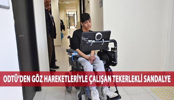 ODTÜ'den Göz Hareketleriyle Çalışan Tekerlekli Sandalye