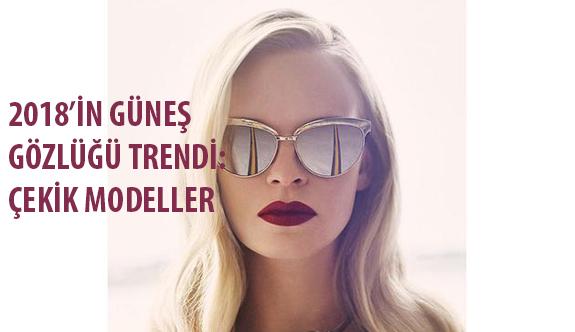 2018'in Güneş Gözlüğü Trendi: Çekik Modeller