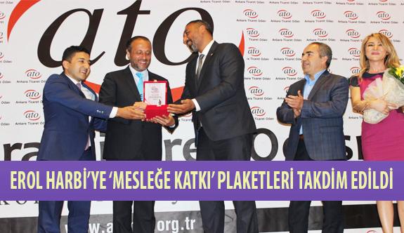 ATO Toplantısında Erol Harbi'ye 'Mesleğe Katkı' Plaketleri Takdim Edildi