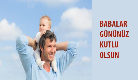 Babalar Günü Kutlu Olsun!
