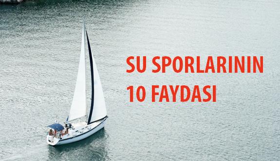 Su Sporlarının 10 Faydası