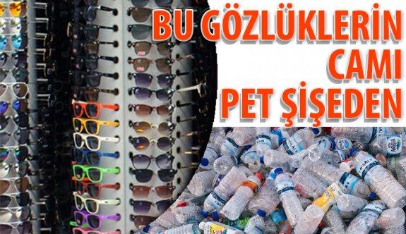 """""""Ucuz güneş gözlüklerinin camı, atık pet şişelerden üretiliyor"""""""