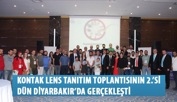 Opak Lens ve Johnson &Johnson İşbirliğindeki Kontak Lens Tanıtım Toplantısının 2.'si Dün Diyarbakır'da Gerçekleşti