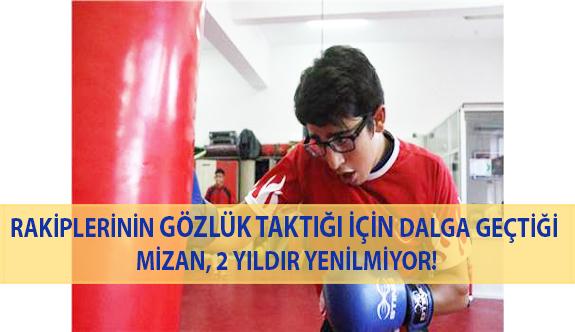 Rakiplerinin Gözlük Taktığı İçin Dalga Geçtiği Mizan, 2 Yıldır Yenilmiyor!