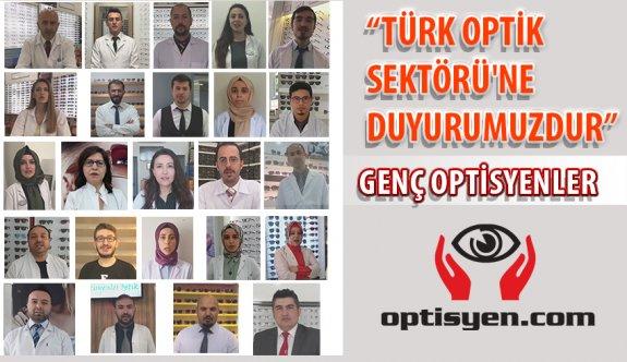 """""""TÜRK OPTİK  SEKTÖRÜ'NE  DUYURUMUZDUR"""""""
