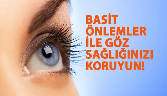 Basit Önlemler İle Göz Sağlığınızı Koruyun!