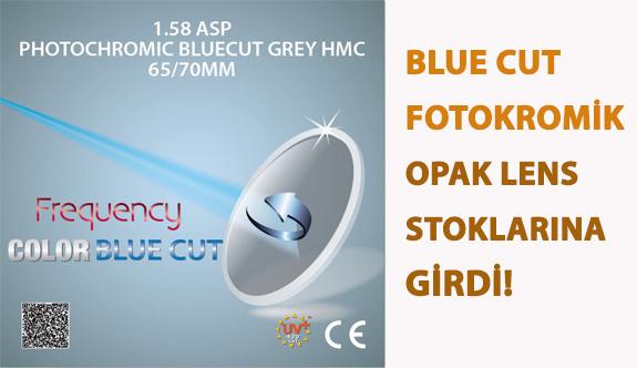 Blue Cut Fotokromik Opak Lens Stoklarına Girdi!