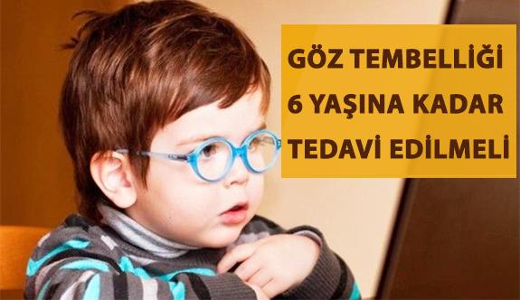 Göz Tembelliği ilk 6 Yaş İçinde Tedavi Edilmeli