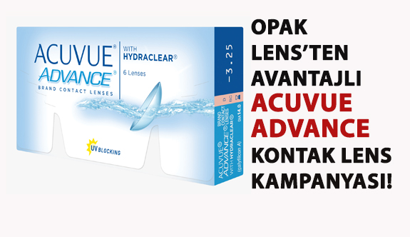 Opak Lens'ten Avantajlı Fiyatlarla Acuvue Advance Kontak Lens Kampanyası