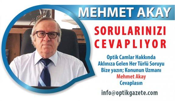 """""""Optik Camları Siz Sorun Mehmet Akay Cevaplasın"""""""