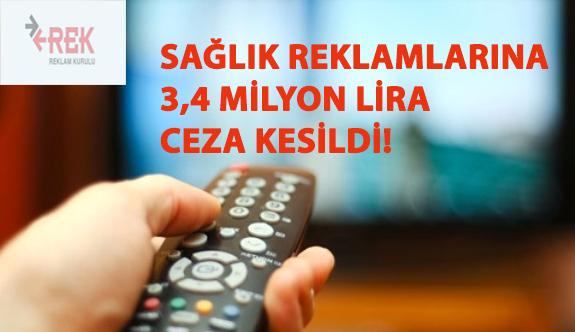 Reklam Kurulu En Fazla Cezayı 3,4 Milyon Lira İle Sağlık Sektörüne Kesti!