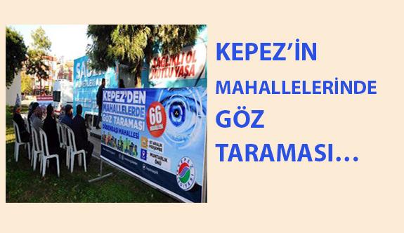 Antalya Mahallelerinde Göz Taraması…
