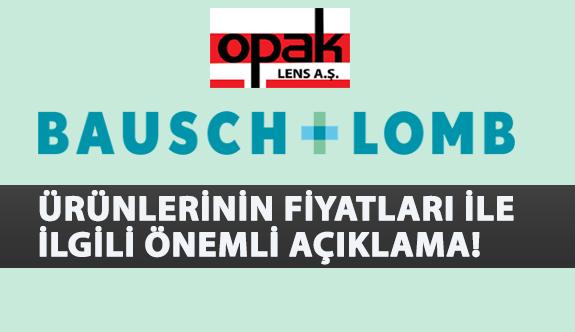 Bausch & Lomb Ürünlerinin Fiyatları İle İlgili Önemli Açıklama