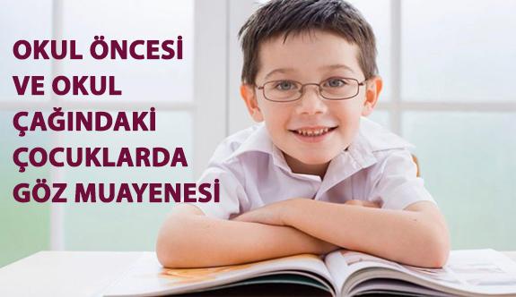 Okul Öncesi ve Okul Çağındaki Çocuklarda Göz Muayenesi