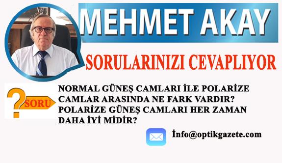 'Optik Camları Siz Sorun Mehmet Akay Cevaplasın'
