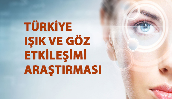 Türkiye Işık-Göz Etkileşimi Araştırması