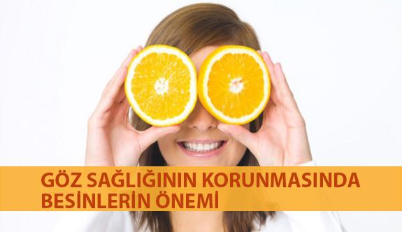 Göz Sağlığının Korunmasında Besinlerin Önemi