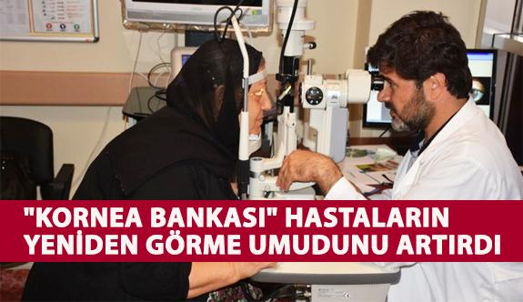"""""""Kornea Bankası"""" Hastaların Yeniden Görme Umudunu Artırdı"""