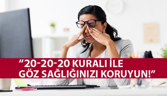 """""""20-20-20 Kuralı İle Göz Sağlığınızı Koruyun!"""""""
