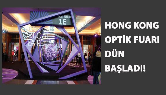 Hong Kong Optik Fuarı Dün Başladı