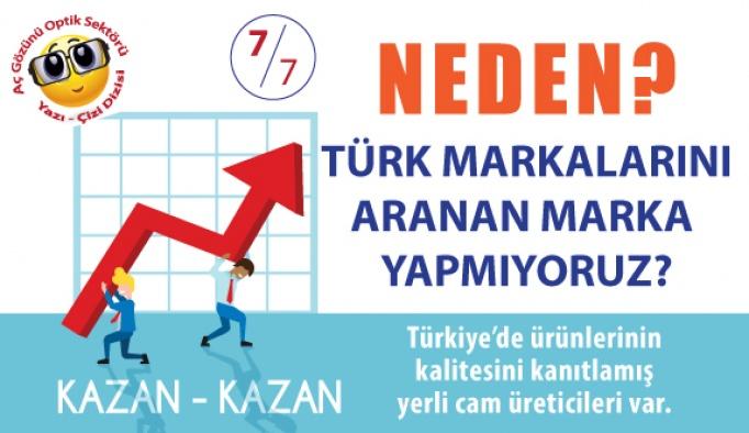 """Neden Türk Markalarını """"Aranan Marka"""" Yapmıyoruz?"""