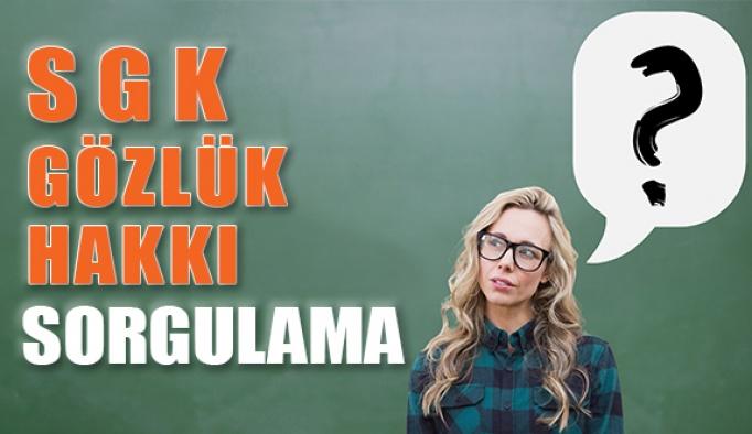 SGK Gözlük Yenileme Hakkı Nasıl Sorgulanır?