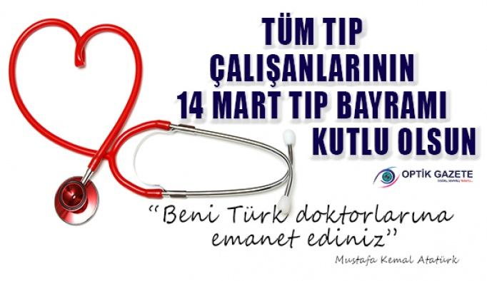 14 Mart Tıp Bayramı Kutlu Olsun