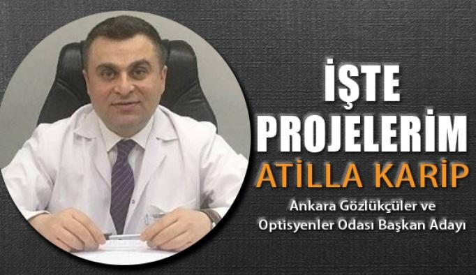 Atilla Karip Projelerini Açıkladı