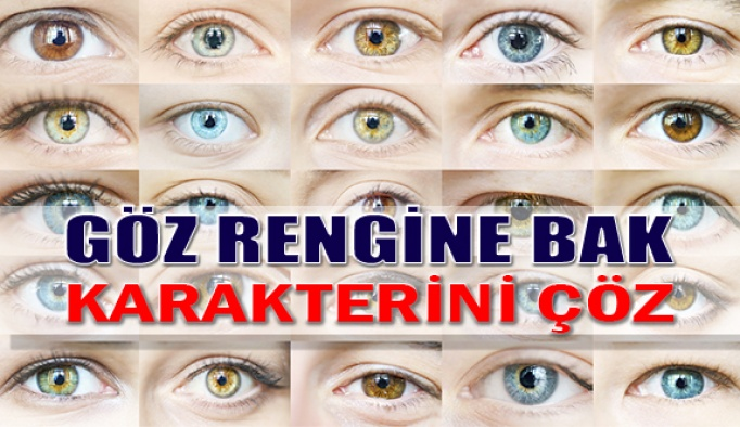 Göz Rengine Bak, Karakterini Çöz