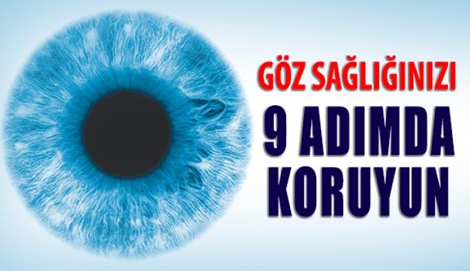 Göz Sağlığınızı 9 Adımda Koruyun