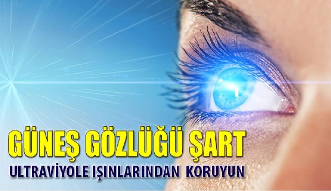 Gözünüzü Ultraviyole Işınlarından Güneş Gözlüğü İle Koruyun
