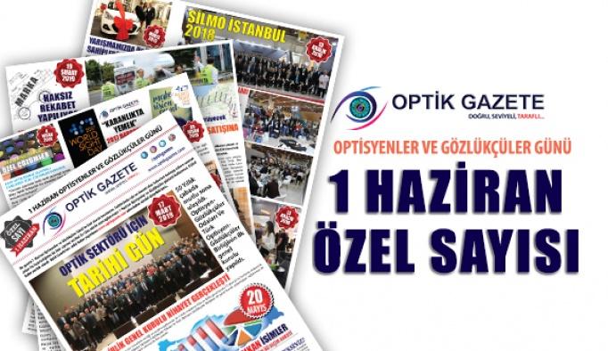 Optik Gazete 1 Haziran Özel Sayısı Gönderime Başlandı
