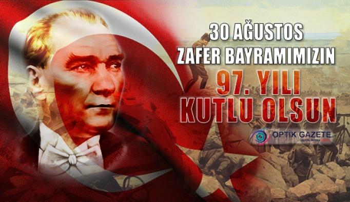 30 Ağustos Zafer Bayramımızın 97. Yılı Kutlu Olsun