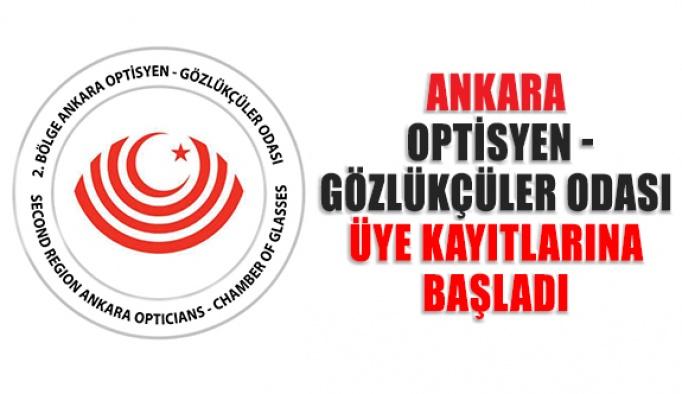 Ankara Optisyen - Gözlükçüler Odası Üye Kayıtlarına Başladı