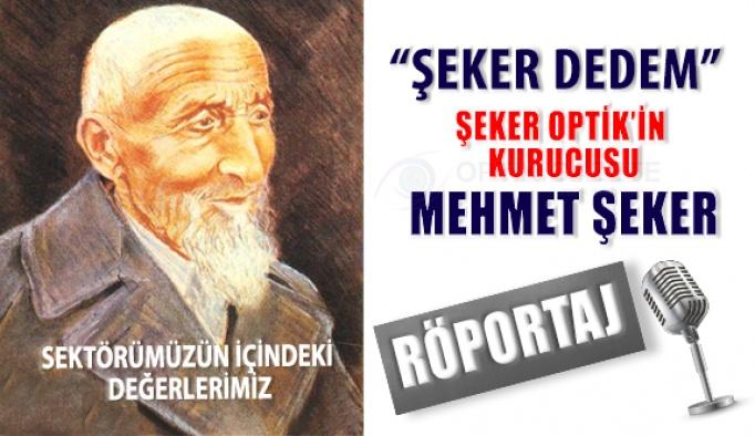 Şeker Optik Kurucusu Mehmet Şeker İle Röportaj