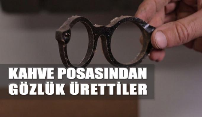 Kahve Posasından Gözlük Ürettiler