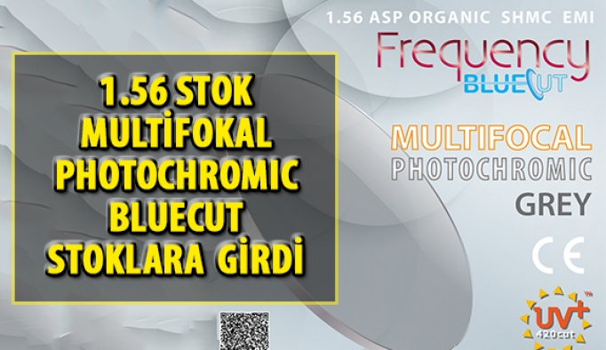 1.56 Stok Multifokal Photochromic Bluecut Stoklara Girdi
