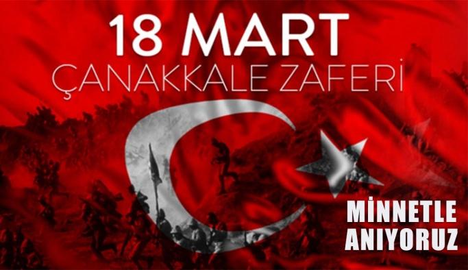 18 Mart Çanakkale Zaferimizin 105. Yılı Kutlu Olsun
