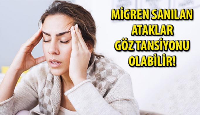 Migren Sanılan Ataklar Göz Tansiyonu Olabilir!
