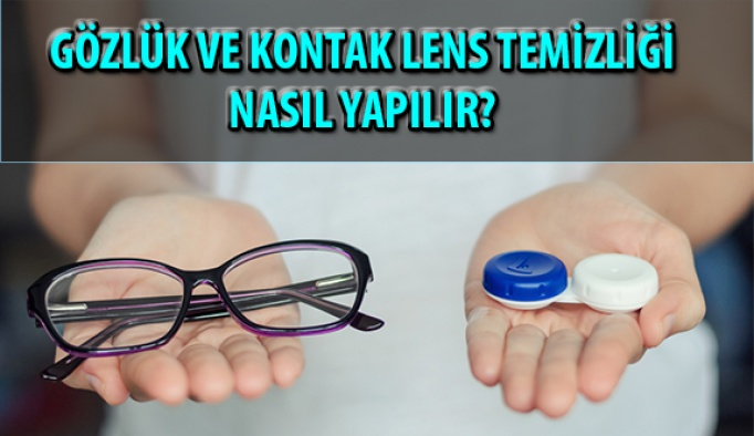 Uzmanlardan Kontak Lens ve Gözlük Temizliği ile İlgili Önemli Tavsiyeler