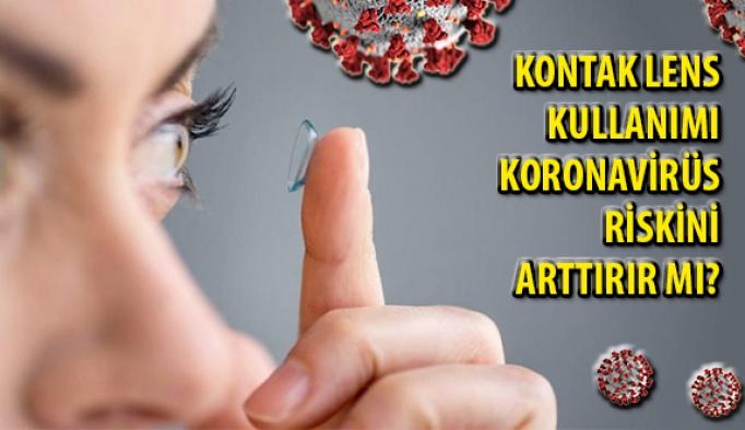 Kontak Lens Kullanımı Koronavirüs Riskini Arttırır mı?