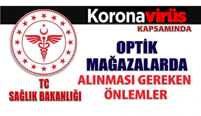 Koronavirüs Kapsamında Optik Mağazalarda Alınması Gereken Önlemler