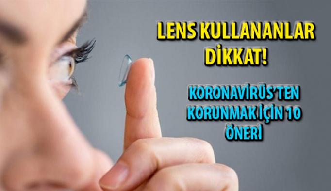 Lens Kullananlar Dikkat ! Gözleri Koronavirüs'ten Korumanın Yolları