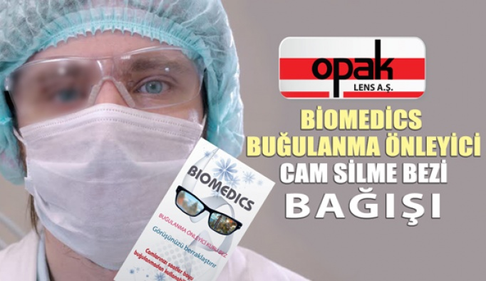 Opak Lens'ten Hastanelere Buğu Önleyici Gözlük Bezi Bağışı